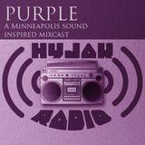 Hyjak Radio - Purple (a minneapolis sound mixcast)