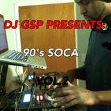 DJ GSP Presents 90s Soca Vol 02