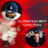 Urban Flava DJ ZDeE & DJ BiG P