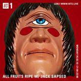All Fruits Ripe w/ Jack Sapsed - 5th February 2018