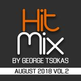 Hit Mix By George Tsokas 2018 August 2018 Vol.2
