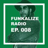 Funkalize Radio Episode 008