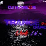 TRANCE DANCE MONTHLY@DJKARLOS [WEEK 16]