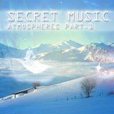 Secret Music - Atmospheres