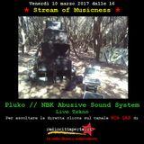 Stream of Musicness 10/03/17. La Beat Generation. Tekno ospite: Pluko NBK Abusive Sound System.