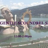 The Gentle Scoundrel Show ep 1