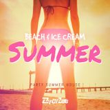 Beach & Ice Cream Summer - Funky House Party Hits Mix 2013