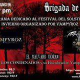 Brigada con El Malvado Cioran, Vampyroz y La Reina de los Condenados