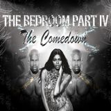 The Bedroom Part IV - The Comedown