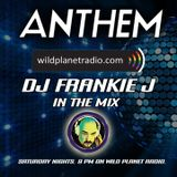 ANTHEM SARURDAY, SEPT 23RD, 2017 - DJ FRANKIE J