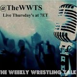The Weekly Wrestling Talk Show Feat. AJ Kirsch