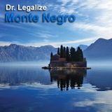 Dr. Legalize - Monte Negro