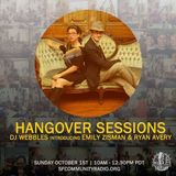 Hangover Sessions 127 Ft. Emily Zisman ~ October 1st 2017