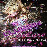 CLUBBIN Deluxe (18-04-2014)