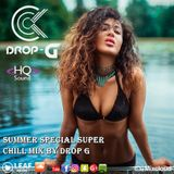 Summer Special Super Chill Mix  Best Deep House Sessions Music Chill Music Mix 02-06-18  by Drop G