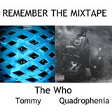 Remember The Mixtape: The Who - Tommy [1969] & Quadrophenia [1973]