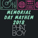 Memorial Day Mayhem 2018