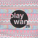 PLAYWAN #26