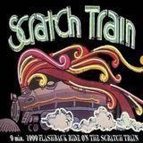 9 min.  1999 FLASHBACK RIDE ON THE SCRATCH TRAIN