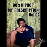 90'S HIPHOP MY Prescription vol.04