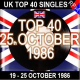 UK TOP 40 19-25 OCTOBER 1986