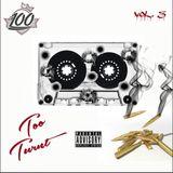 Too Turnt Vol. 3