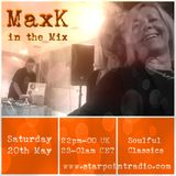 MaxK on Starpointradio #20th May 2017 - Soulful Classics (Dedicated To Lipa)
