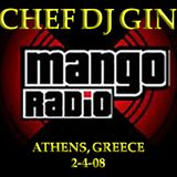 Mango Radio Urban Athens Greece, Chef Dj Gin In the mix.