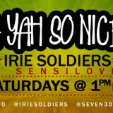 """A YAH SO N!CE"" IRIE SOLDIERS Radio MixShow #45/2013 - FRESH REGGAE&DANCEHALL (DjSensilover)Jul13"