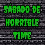 La Concha FM - Sábado de Horrible Time
