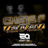 F-Cast Episode #002 Part 3 EQ Guest MIX