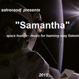 """""""Samantha"""" - salvoraodj 2015"""