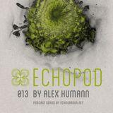 [ECHOPOD 013] Echogarden Podcast 013 by Alex Humann