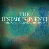 The Establishment Vol. 1