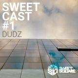 SSQ SweetCast #1 [ Dudz ]