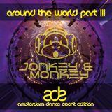 Jonkey & Monkey - Around The World Part. 3 (ADE Edition)