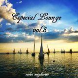 EspeciaL Lounge Vol.8