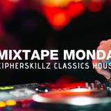 Mixtape Mondays: CipherSkillz Classics House Set
