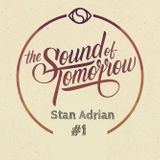 Stan Adrian - The Sound Of Tomorrow ( August 2016 Promo Mix )