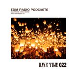 EDM Radio Podcasts - Rave Time 022