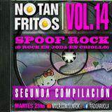 NO TAN FRITOS // Vol. 14 - Spoof rock (o rock en joda en criollo) - Segunda compilación
