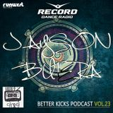 BETTER KICKS PODCAST - VOL.23 (JAYSON BUTERA HAPPY BIRTHDAY GUEST MIX)