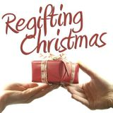 """ReGifting"" (12/26/14) (Deacon Don Schenkel)"