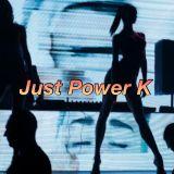 Dj Power K - Just Power K