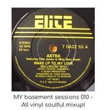 MY basement sessions 010 - All vinyl soulful mixup!