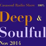 Casasoul Radio Show 100% Deep & Soulful