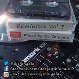 Reminisce Vol 3 - Hip-Hop / Rap / R&B / Classics Mix (1996 - 2007) - DJ Shingala