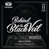 Behind The Black Veil #004 - Nemesis whit Mowree