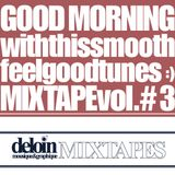 Dj. Deloin // Good Morning Mix vol.3