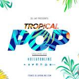 TROPICAL POP (VOLUME 3) (CLEAN)